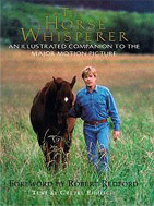 The Horse Whisperer Illustrated Companion