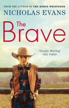 The Brave (UK) Paperback by Nicholas Evans