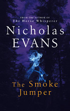 The Smoke Jumper (UK) by Nicholas Evans